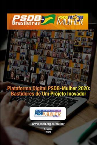 Plataforma Digital PSDB - Mulher 2020: Bastidores de um projeto inovador